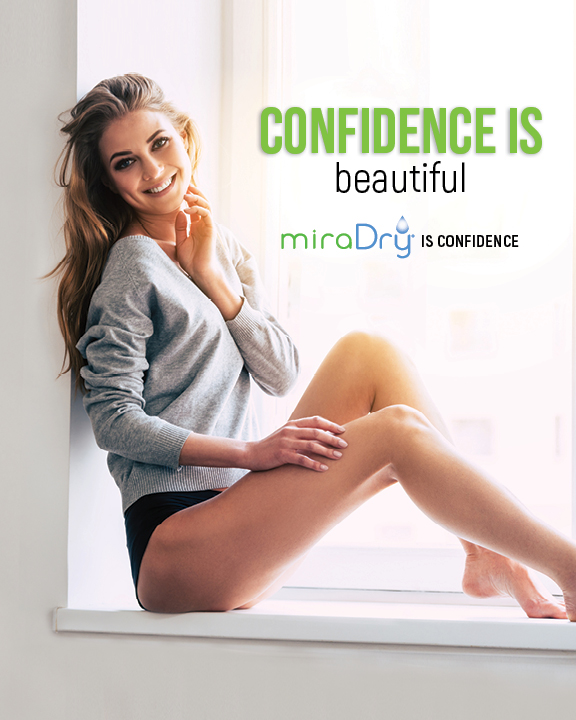 Confidence is beautiful miraDry is confidence poster
